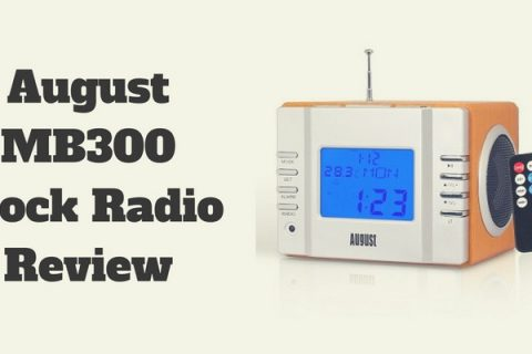 August MB300 Clock Radio Review