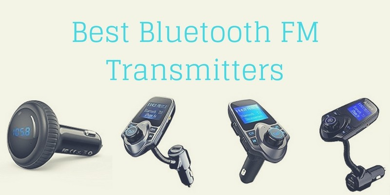 Best Bluetooth FM Transmitters