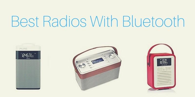 Best radios with Bluetooth