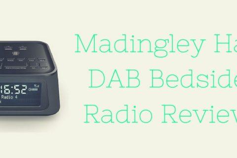 Madingley Hall DAB Bedside Radio Review