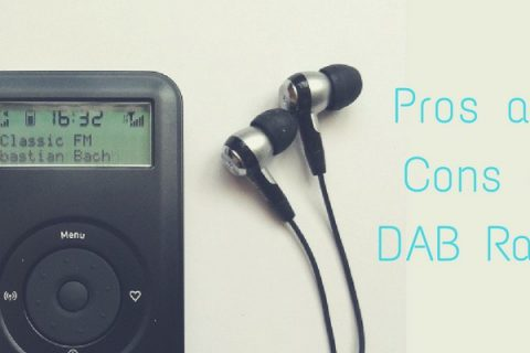 Pros and Cons of DAB Radio