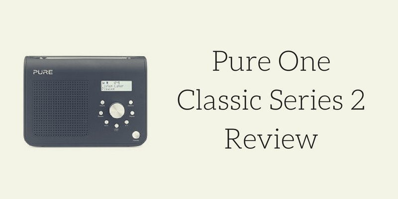Pure One Classic Series 2 Radio Review