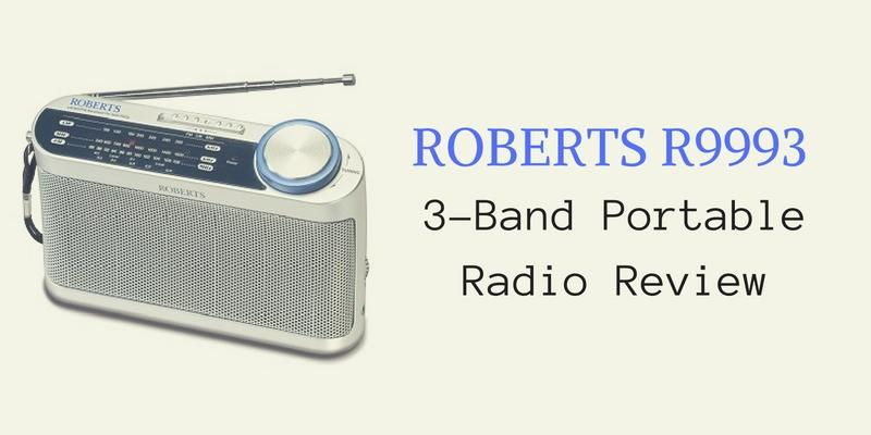 Roberts R9993 3-Band Portable Radio Review