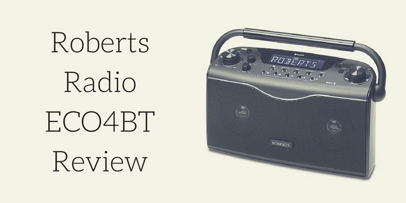 Roberts Radio ECO4BT Ecologic 4 Radio Review