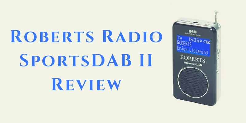 Roberts Radio SportsDAB II Review