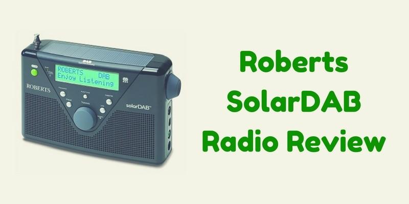 Roberts SolarDAB Radio Review
