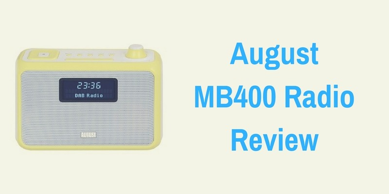 August MB400 Radio Review