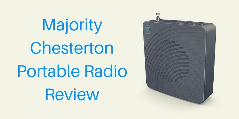 Majority Chesterton Portable Radio Review