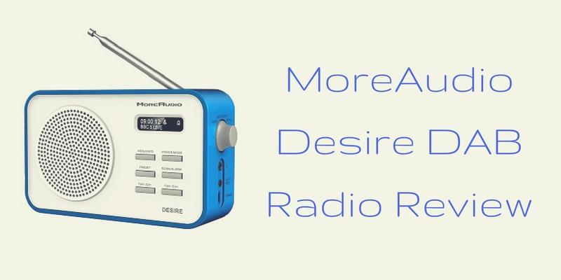 MoreAudio Desire DAB Radio Review