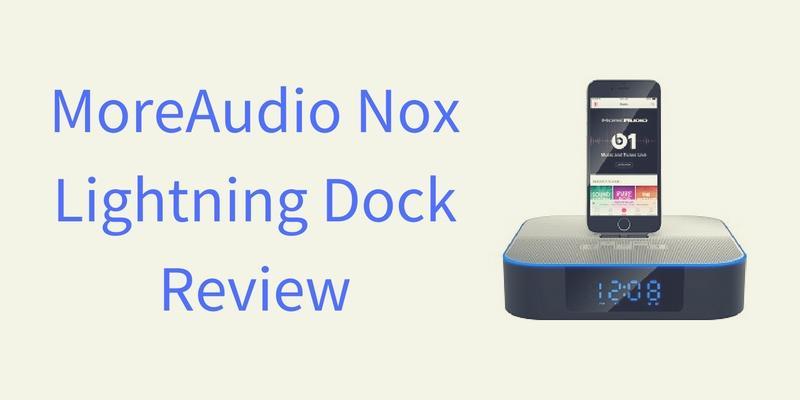 MoreAudio Nox Lightning Dock Speaker Review