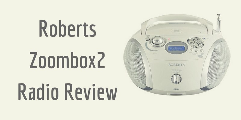 Roberts Zoombox2 Radio Review