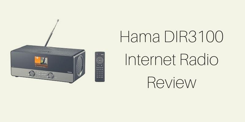 Hama DIR3100 Internet Radio Review