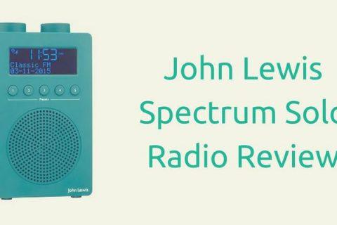John Lewis Spectrum Solo Radio Review