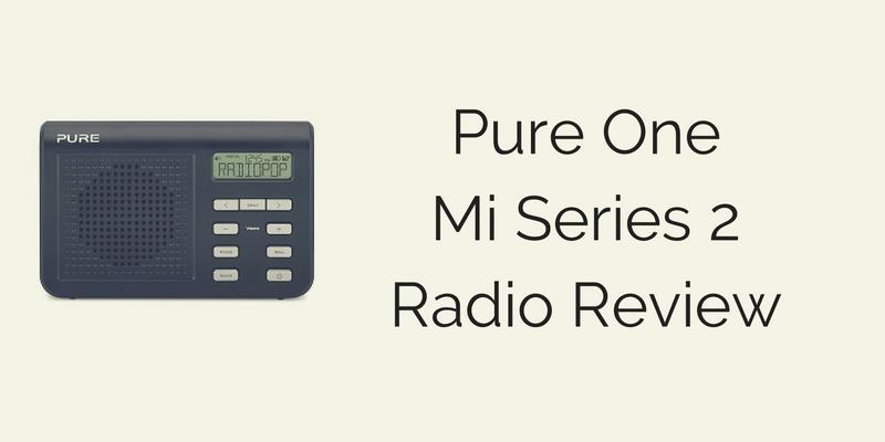 Pure One Mi Series 2 Radio Review