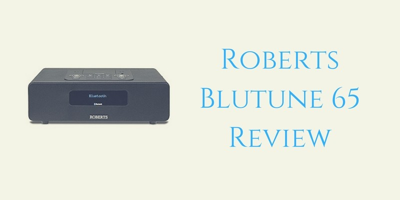 Roberts Blutune 65 Radio Review