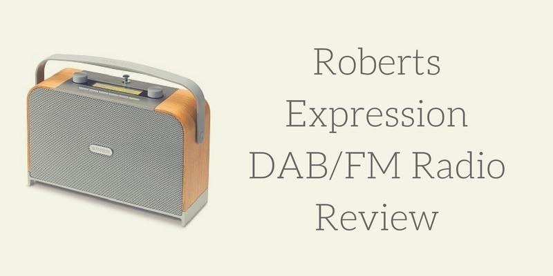 Roberts Expression DAB FM Radio Review