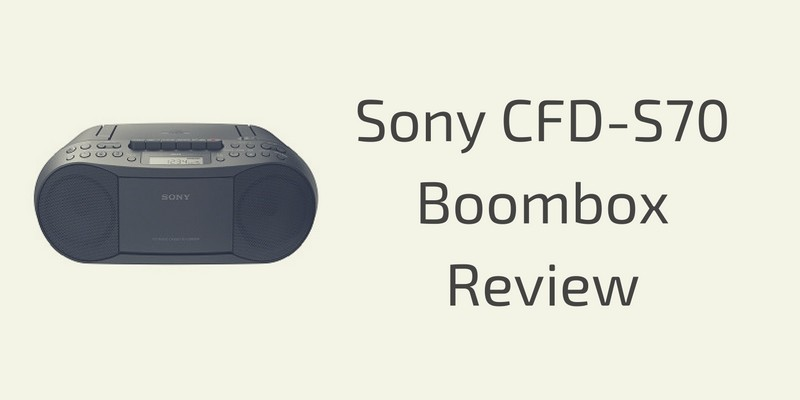 Sony CFD-S70 Boombox Review