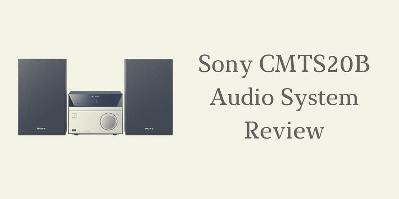Sony CMTS20B Audio System Review