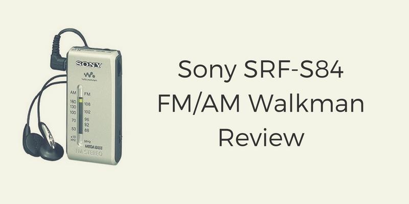 Sony SRF-S84 FM/AM Radio Walkman Review