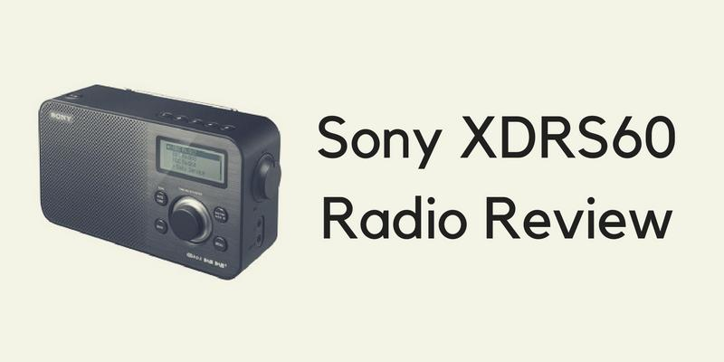 Sony XDRS60 Radio Review