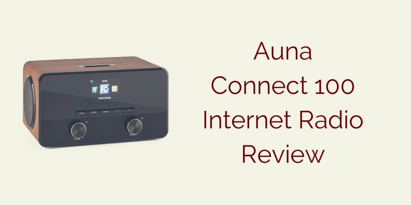 Auna Connect 100 Internet Radio Review