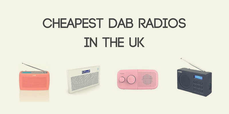 Cheapest DAB Radios in the UK