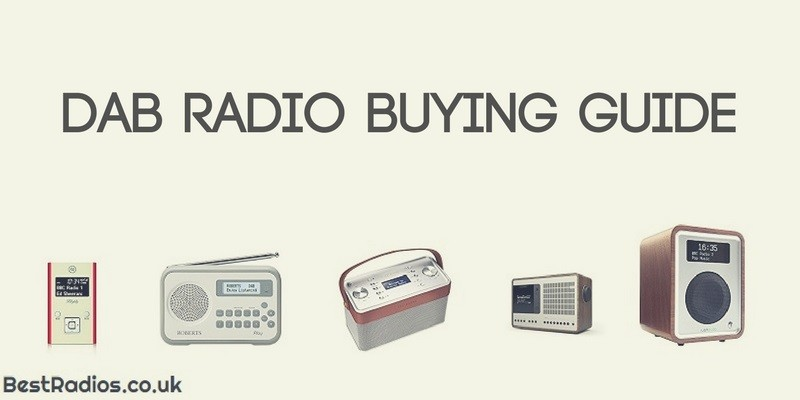 DAB Radio Buying Guide