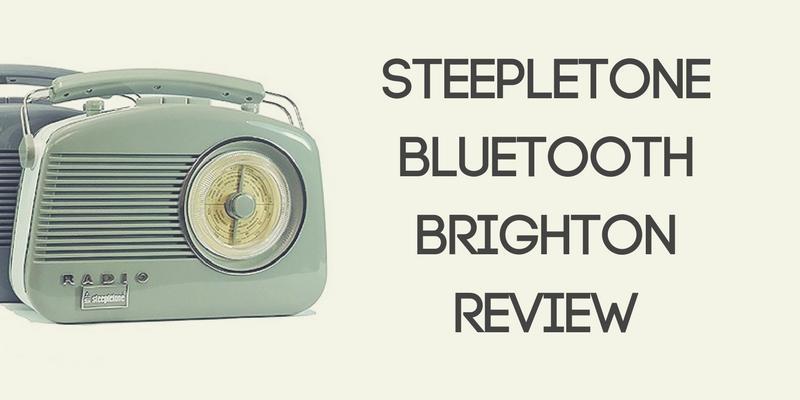 Steepletone Bluetooth Brighton Radio Review