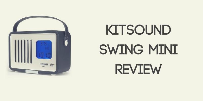 KitSound Swing Mini Portable Radio Review