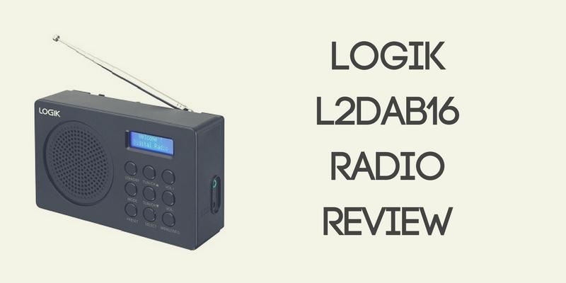 LOGIK L2DAB16 Portable DAB FM Radio Review