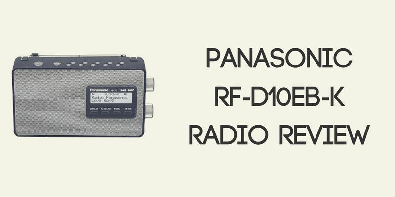 Panasonic RF-D10EB-K Radio Review