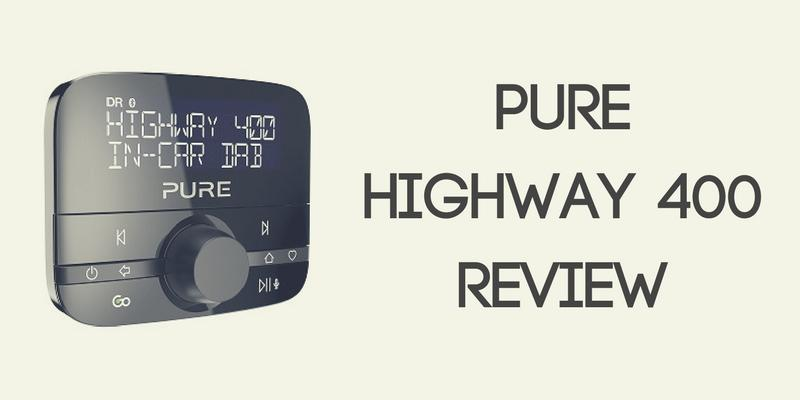 Pure Highway 400 In-Car DAB Adapter Review