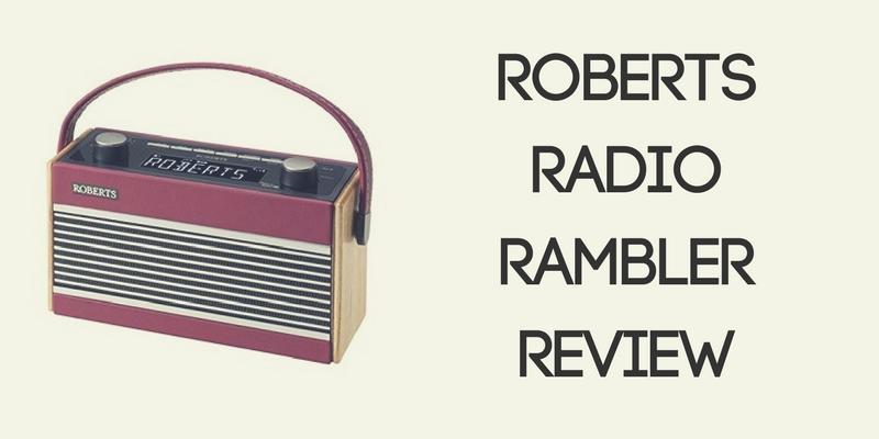 Roberts Radio Rambler Review
