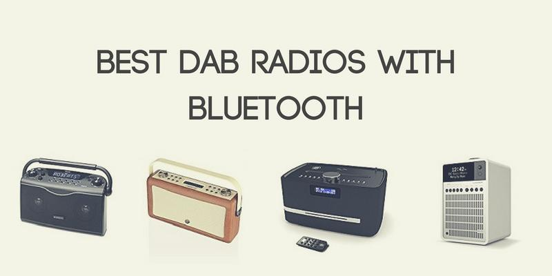 Best DAB Radios with Bluetooth