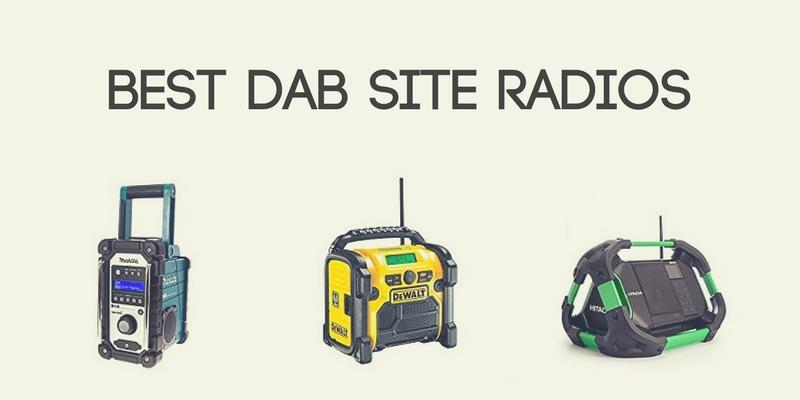 Best DAB Site Radios