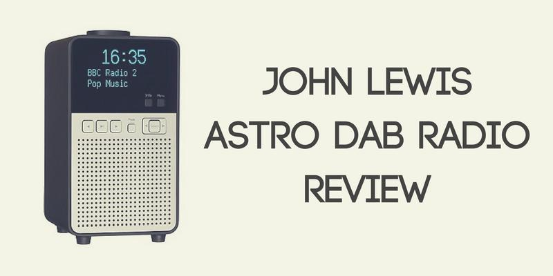 John Lewis Astro DAB Radio Review