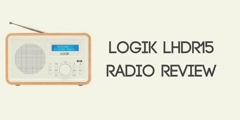 LOGIK LHDR15 Radio Review