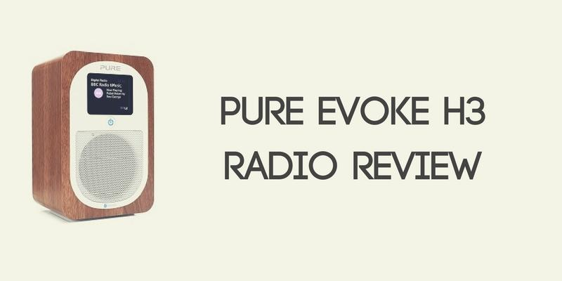 Pure Evoke H3 Radio Review
