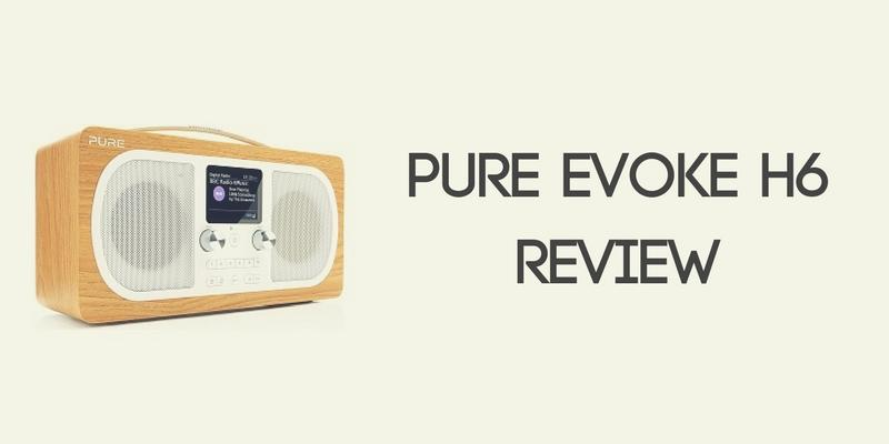 Pure Evoke H6 Radio Review