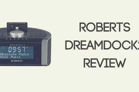 Roberts DreamDock2 Review
