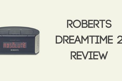 Roberts Dreamtime 2 Clock Radio Review