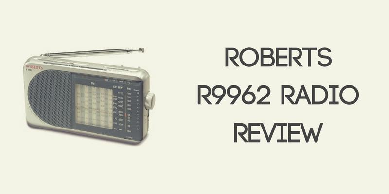 Roberts R9962 12-Band World Radio Review