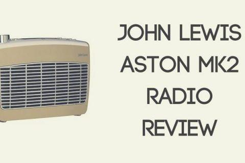 John Lewis Aston MK2 Radio Review
