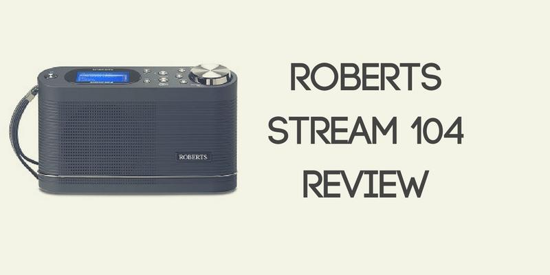 Roberts Stream 104 Radio Review