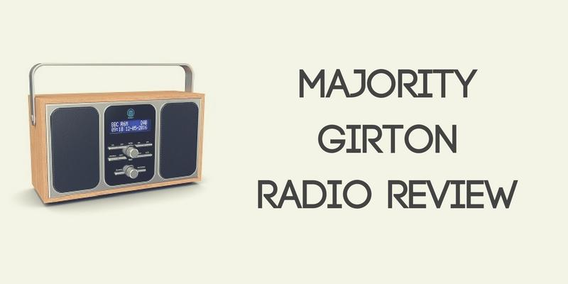 Majority Girton DAB Radio Review
