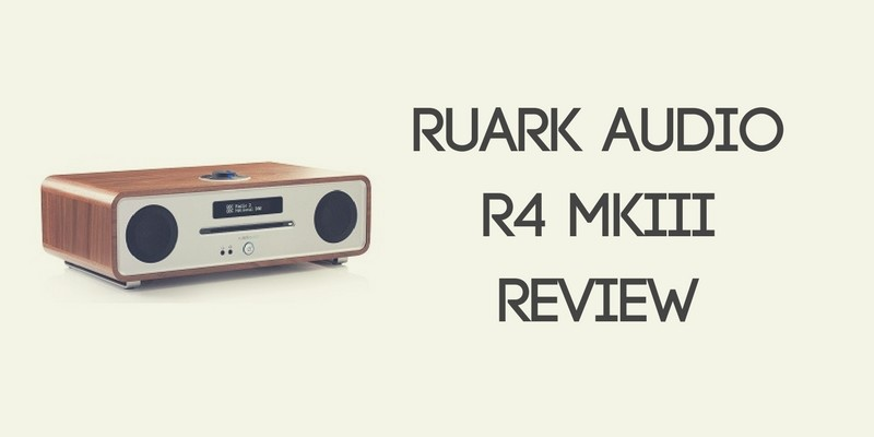 Ruark Audio R4 MkIII Review