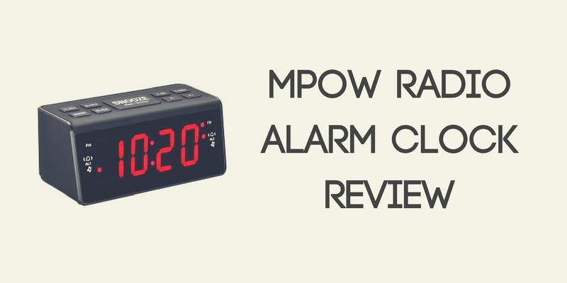 Mpow Radio Alarm Clock Review