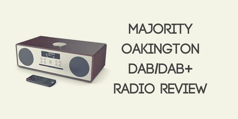 Majority Oakington DAB Radio Review