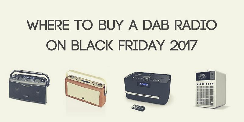 Where to buy a DAB radio in the UK 2017