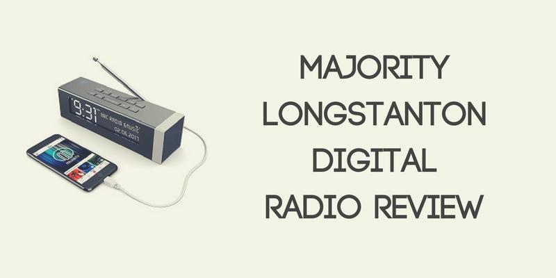 Majority Longstanton Digital Radio Review